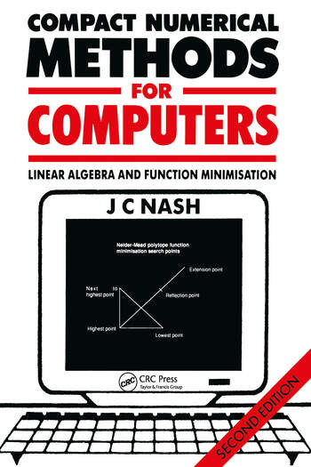 Compact Numerical Methods for Computers Linear Algebra and Function Minimisation book cover