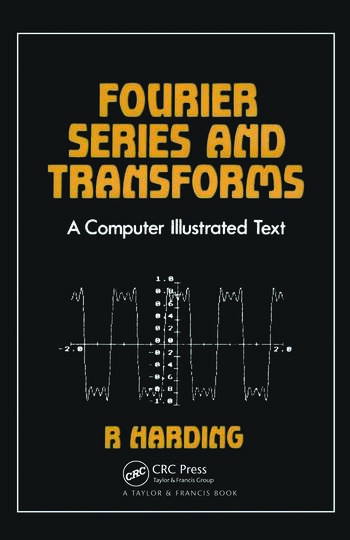 Fourier Series and Transforms book cover
