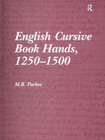 English Cursive Book Hands, 1250-1500 book cover