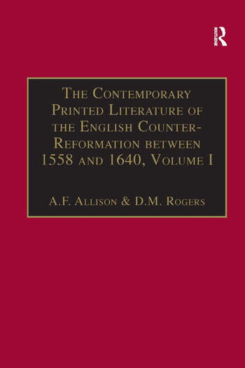The Contemporary Printed Literature of the English Counter-Reformation between 1558 and 1640 Volume I: Works in Languages other than English book cover