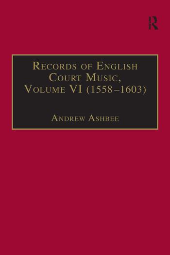 Records of English Court Music Volume VI: 1588-1603 book cover
