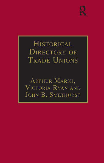 Historical Directory of Trade Unions Volume 4, Including Unions in Cotton, Wood and Worsted, Linen and Jute, Silk, Elastic Web, Lace and Net, Hosiery and Knitwear, Textile Finishing, Tailors and Garment Workers, Hat and Cap, Carpets and Textile Engineering book cover