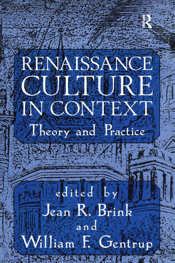 Renaissance Culture in Context Theory and Practice book cover