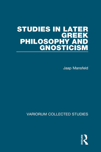 Studies in Later Greek Philosophy and Gnosticism book cover