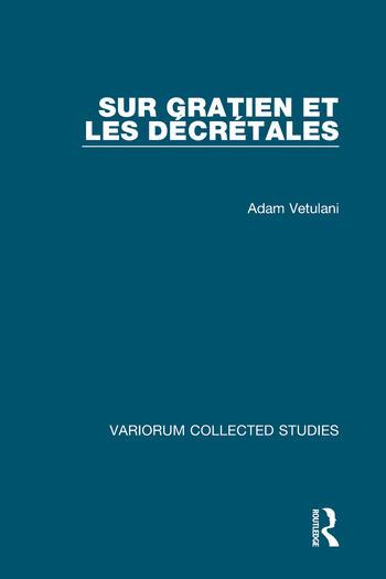 Sur Gratien et les Décrétales book cover