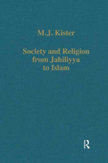 Society and Religion from Jahiliyya to Islam book cover