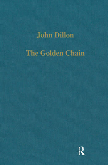 The Golden Chain Studies in the Development of Platonism and Christianity book cover