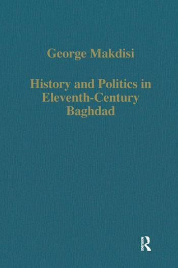 History and Politics in Eleventh-Century Baghdad book cover