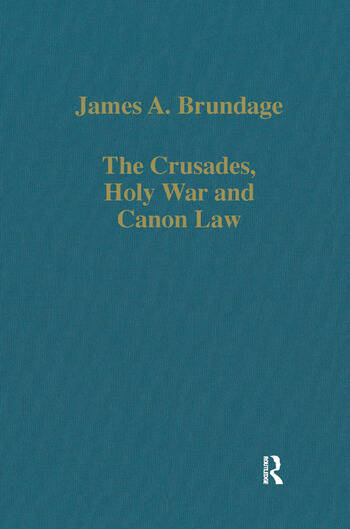 The Crusades, Holy War and Canon Law book cover