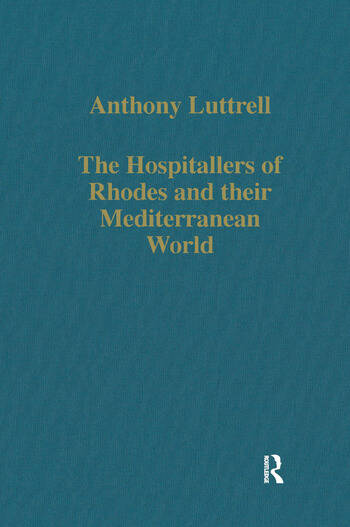 The Hospitallers of Rhodes and their Mediterranean World book cover