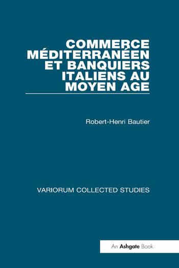 Commerce méditerranéen et banquiers italiens au Moyen Age book cover