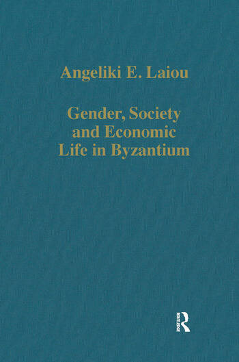 Gender, Society and Economic Life in Byzantium book cover