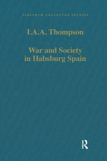 War and Society in Habsburg Spain book cover