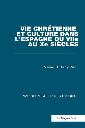 Vie chrétienne et culture dans l'Espagne du VIIe au Xe siècles book cover