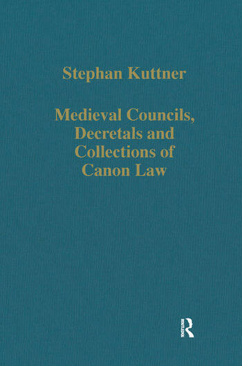 Medieval Councils, Decretals and Collections of Canon Law book cover