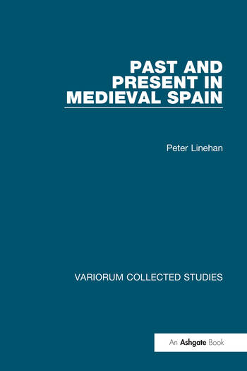 Past and Present in Medieval Spain book cover