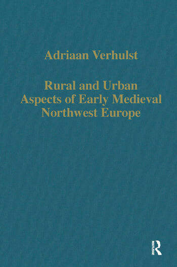 Rural and Urban Aspects of Early Medieval Northwest Europe book cover