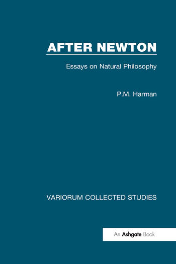 After Newton: Essays on Natural Philosophy book cover