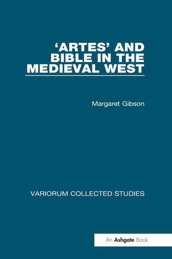 'Artes' and Bible in the Medieval West book cover