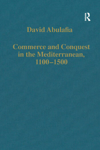 Commerce and Conquest in the Mediterranean, 1100–1500 book cover
