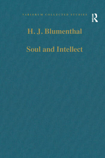 Soul and Intellect Studies in Plotinus and Later Neoplatonism book cover