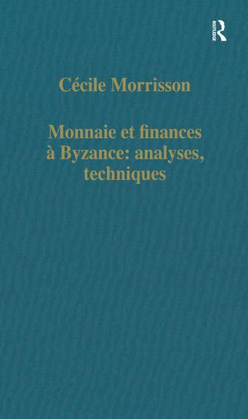 Monnaie et finances à Byzance: analyses, techniques book cover