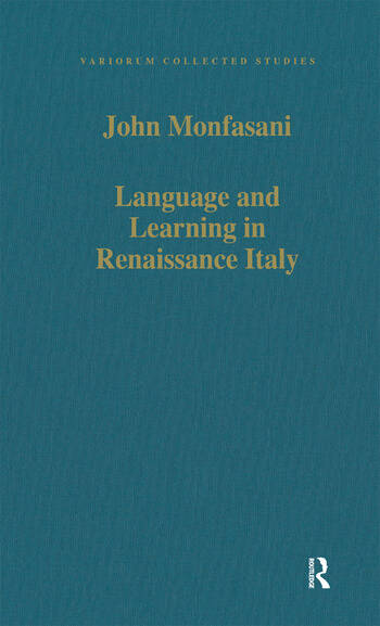 Language and Learning in Renaissance Italy Selected Articles book cover