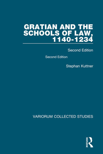 Gratian and the Schools of Law, 1140-1234 Second Edition book cover