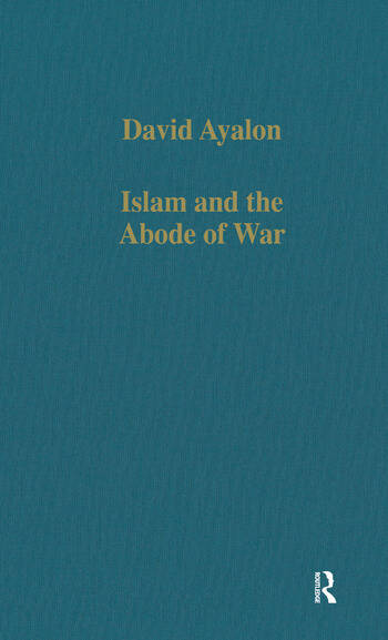Islam and the Abode of War Military Slaves and Islamic Adversaries book cover