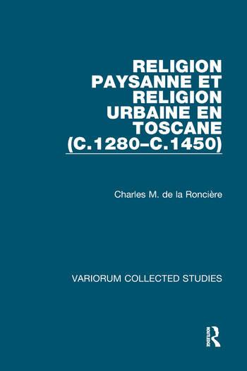 Religion paysanne et religion urbaine en Toscane (c.1280–c.1450) book cover
