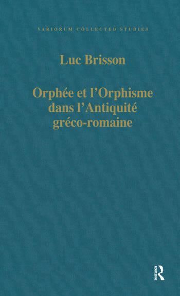 Orphée et l'Orphisme dans l'Antiquité gréco-romaine book cover