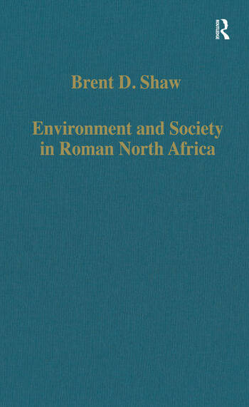 Environment and Society in Roman North Africa Studies in History and Archaeology book cover