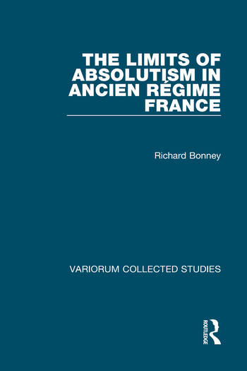 The Limits of Absolutism in ancien régime France book cover