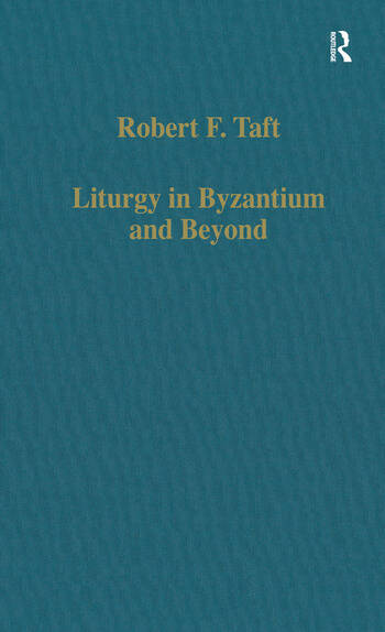 Liturgy in Byzantium and Beyond book cover
