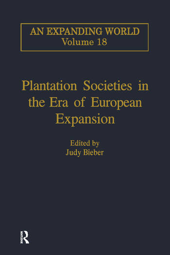 Plantation Societies in the Era of European Expansion book cover