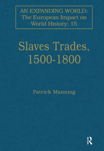 Slave Trades, 1500–1800 Globalization of Forced Labour book cover