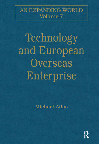 Technology and European Overseas Enterprise Diffusion, Adaptation and Adoption book cover
