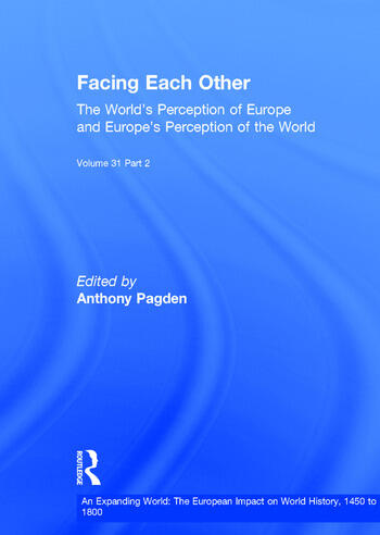 Facing Each Other (2 Volumes) The World's Perception of Europe and Europe's Perception of the World book cover