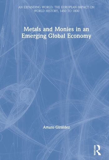 Metals and Monies in an Emerging Global Economy book cover