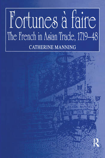 Fortunes à faire The French in Asian Trade, 1719–48 book cover