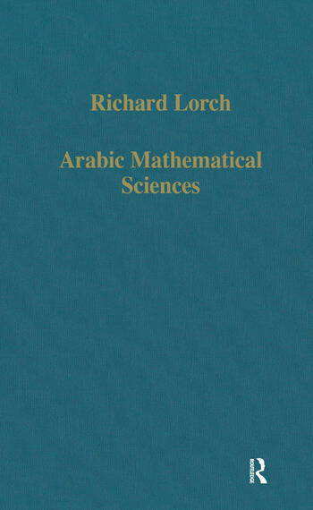 Arabic Mathematical Sciences Instruments, Texts and Transmission book cover