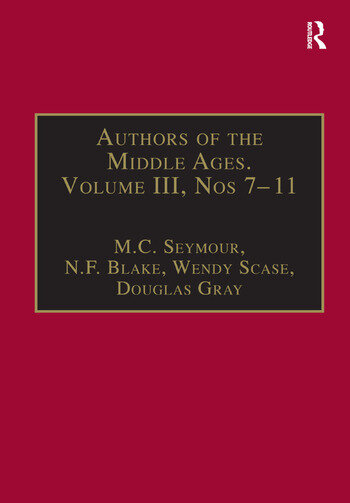 Authors of the Middle Ages, Volume III, Nos 7–11 English Writers of the Late Middle Ages book cover