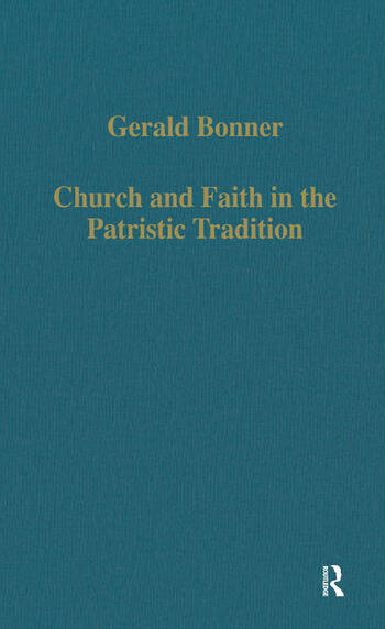 Church and Faith in the Patristic Tradition Augustine, Pelagianism, and Early Christian Northumbria book cover