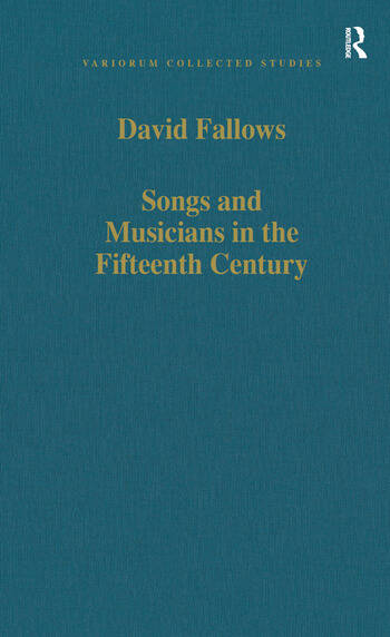Songs and Musicians in the Fifteenth Century book cover