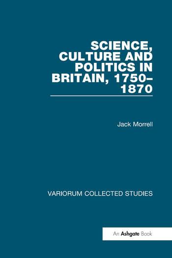 Science, Culture and Politics in Britain, 1750–1870 book cover