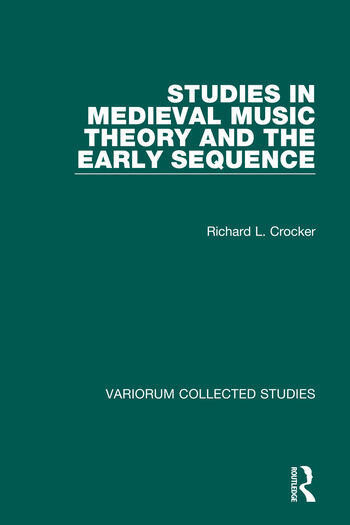 Studies in Medieval Music Theory and the Early Sequence book cover