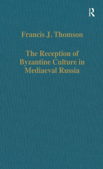 The Reception of Byzantine Culture in Mediaeval Russia book cover
