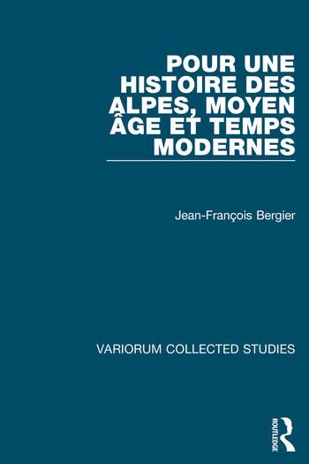 Pour une histoire des Alpes, Moyen Age et Temps Modernes book cover