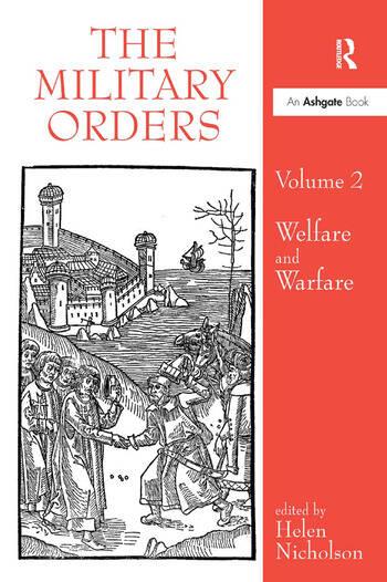 The Military Orders Volume II Welfare and Warfare book cover