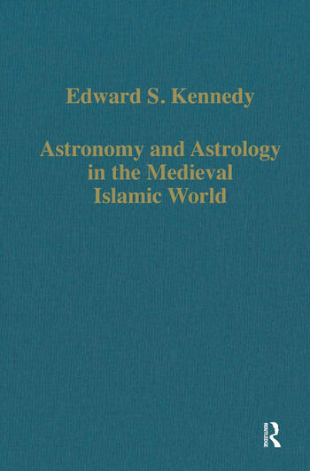 Astronomy and Astrology in the Medieval Islamic World book cover